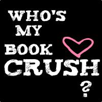 Summer Book Crush - Who is your book crush?