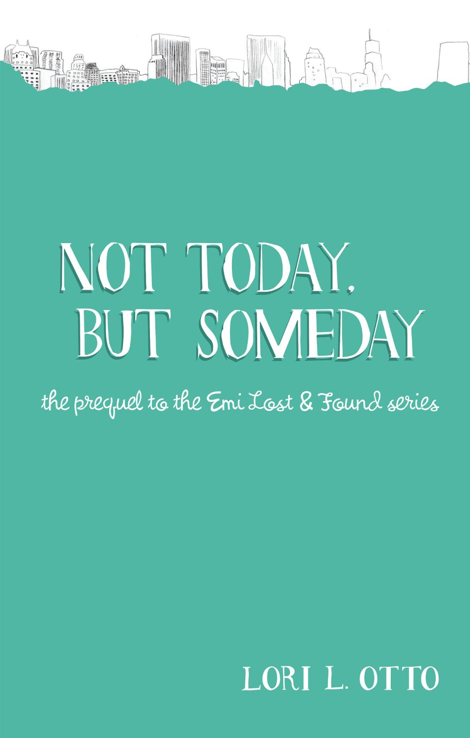 Not Today, But Someday Review