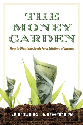 Money Garden by Julie Austin