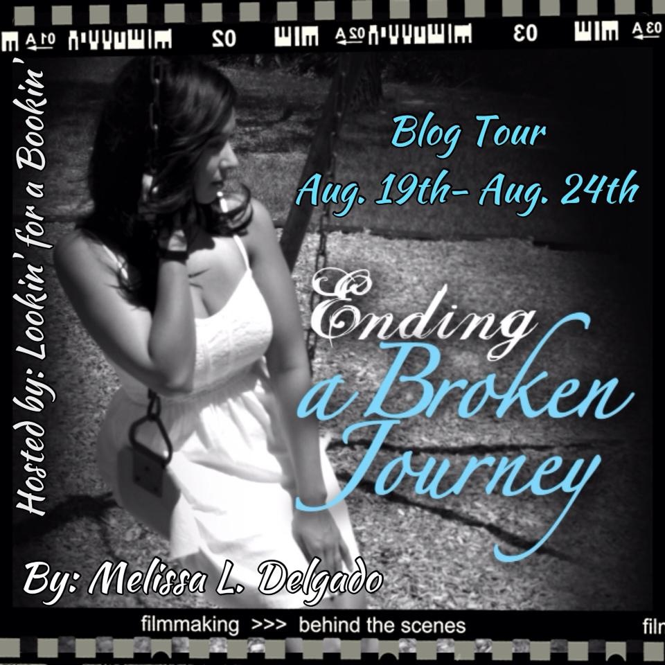 Ending a Broken Journey by Melissa L. Delgado: Blog Tour & Giveaway!