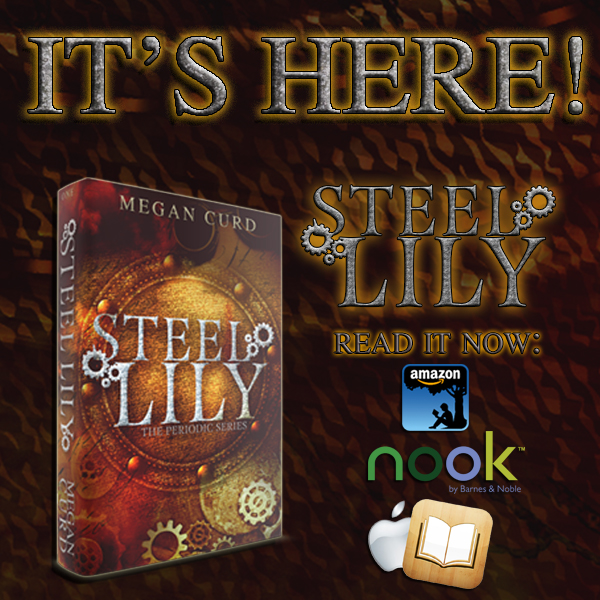 RELEASE DAY! Steel Lily by Megan Curd