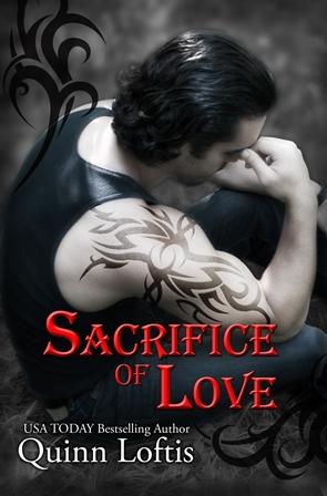 Sacrifice Of Love by Quinn Loftis