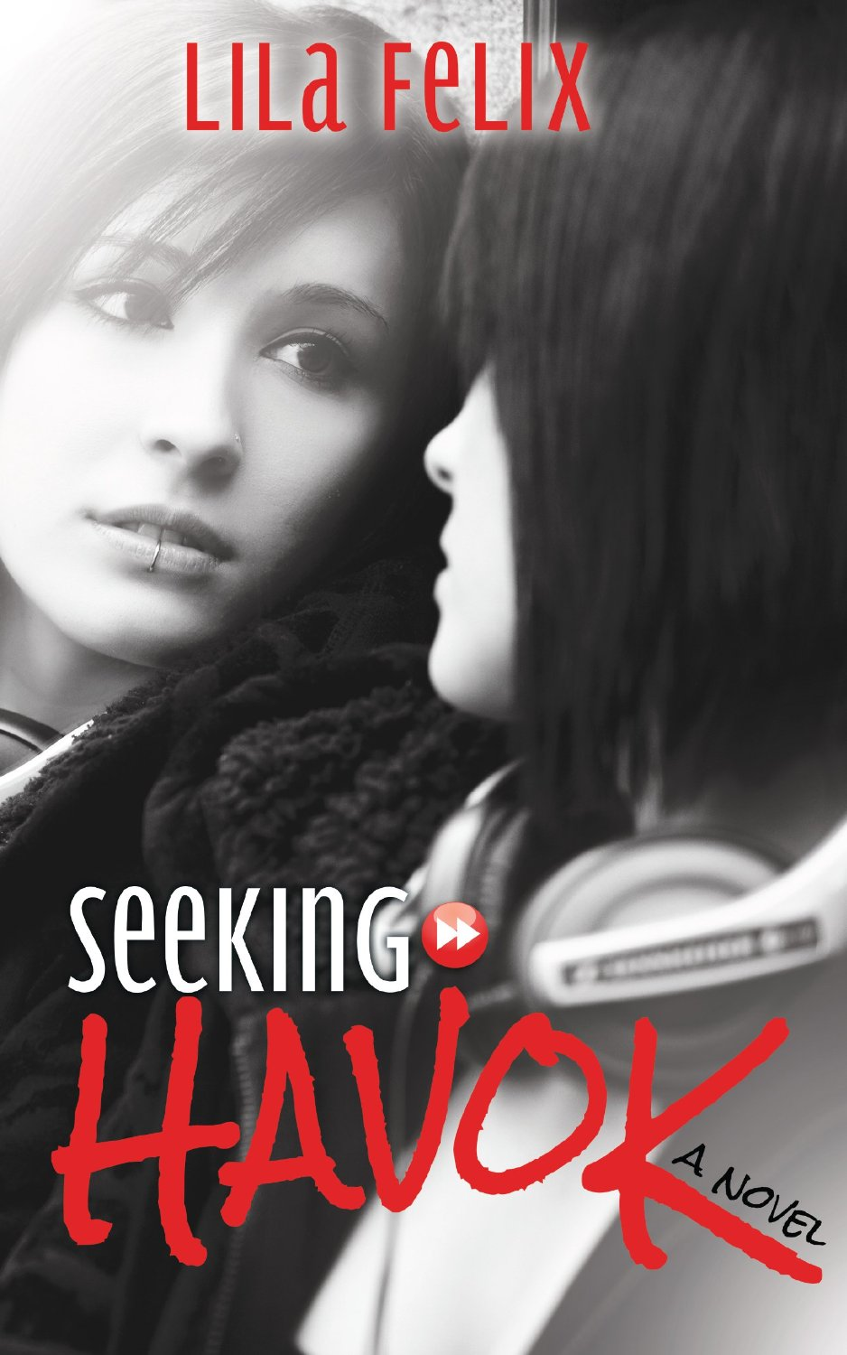 Seeking Havok by Lila Felix