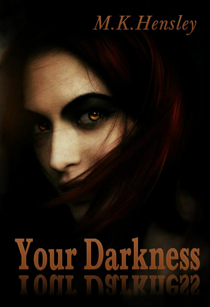 Your Darkness MK Hensley