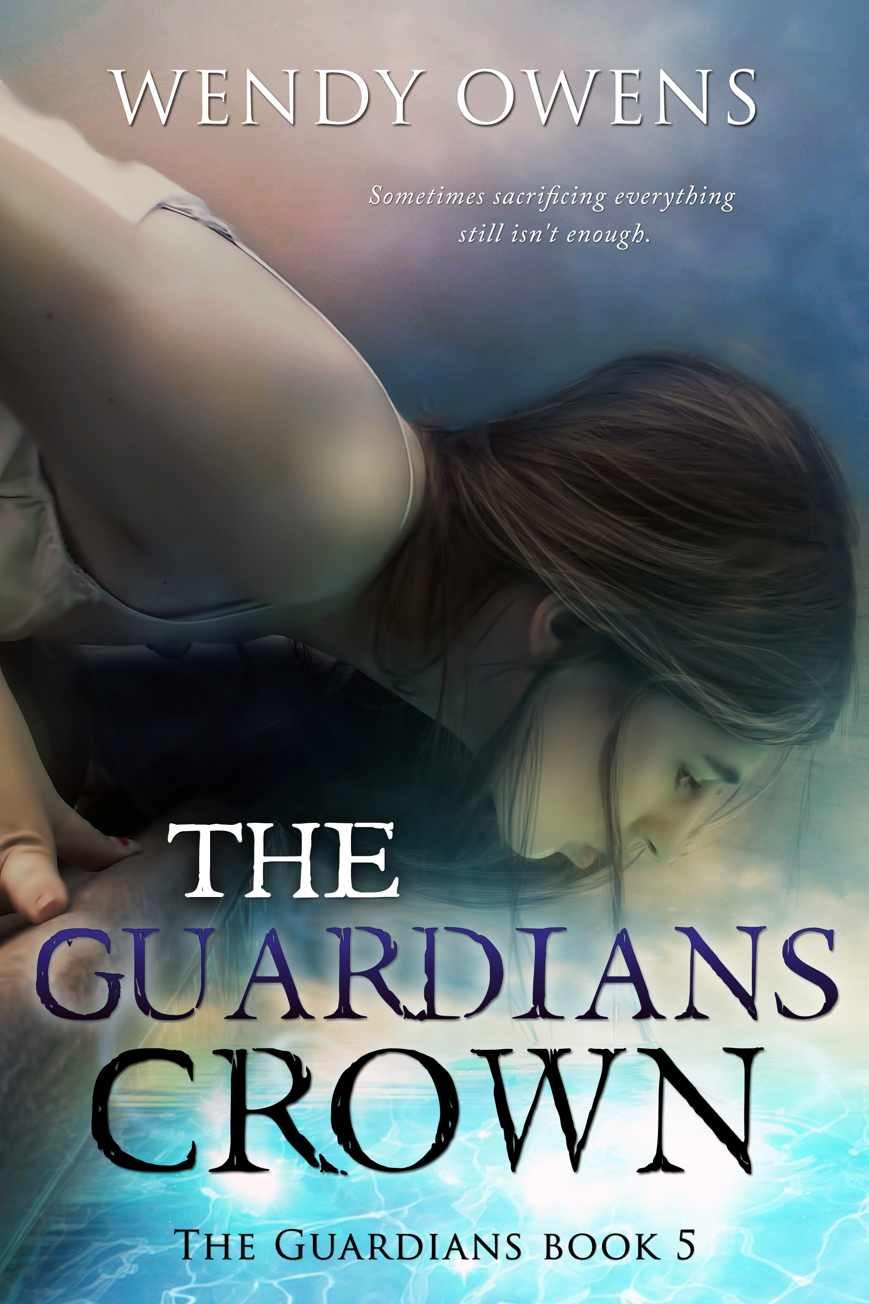 The Guardians Crown by Wendy Owens