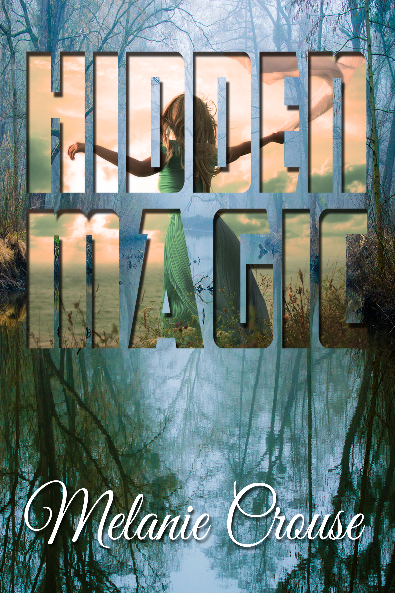 Hidden Magic by Melanie Crouse Release Day!
