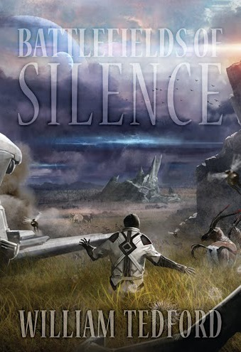 Battlefields of Silence by William Tedford Release Day & Giveaway