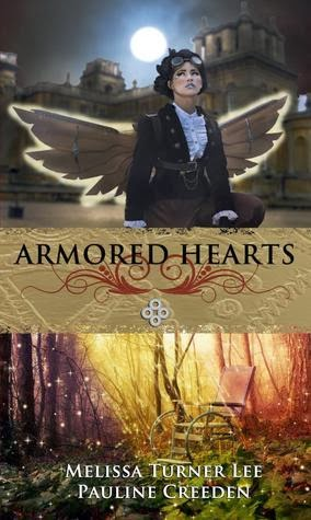 Armored Hearts by Pauline Creeden and Melissa Turner Lee