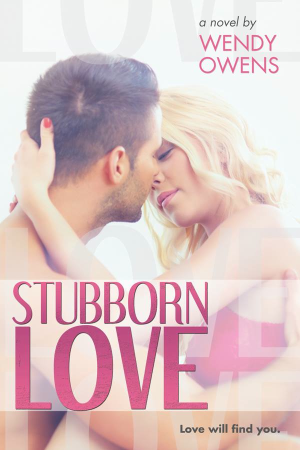 Stubborn Love by Wendy Owens: Review