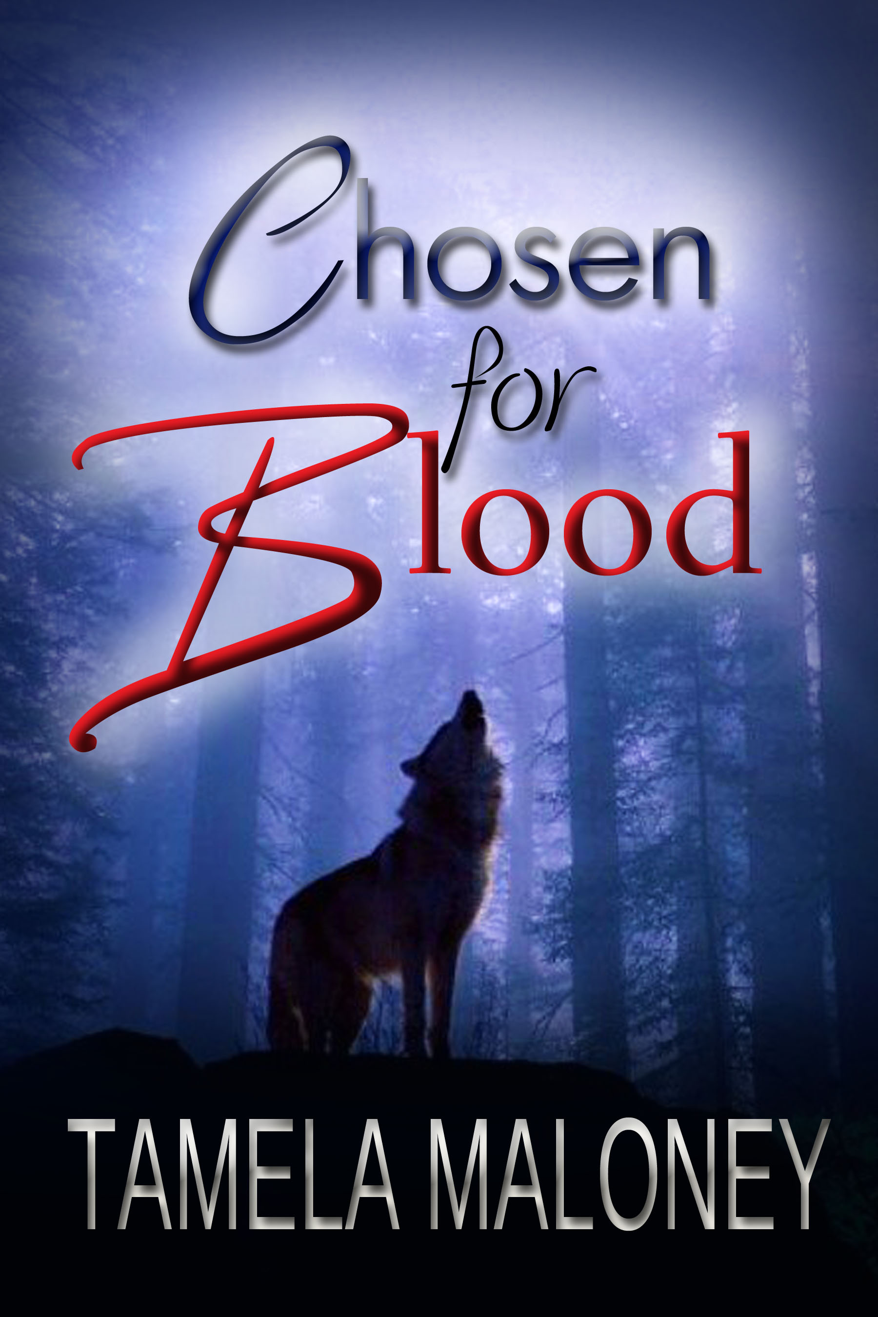 Chosen For Blood