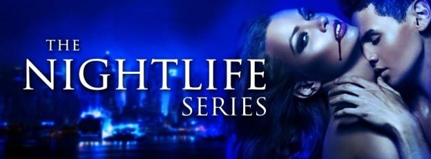 Nightlife Series