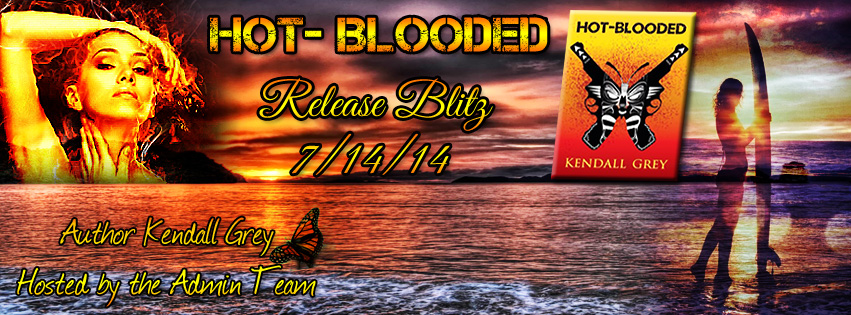 Release Day – Hot Blooded by Kendall Grey