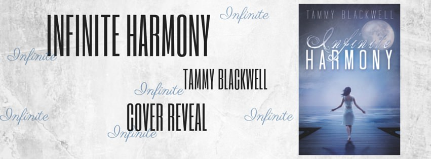 Cover Reveal: Infinite Harmony by Tammy Blackwell