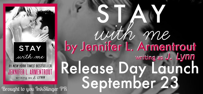 Release Day & Giveaway: Stay With Me by Jennifer L. Armentrout