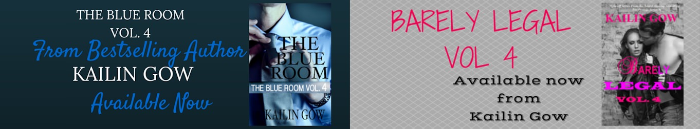 Release day for The Blue Room #4 & Barely Legal #4 by Kailin Gow