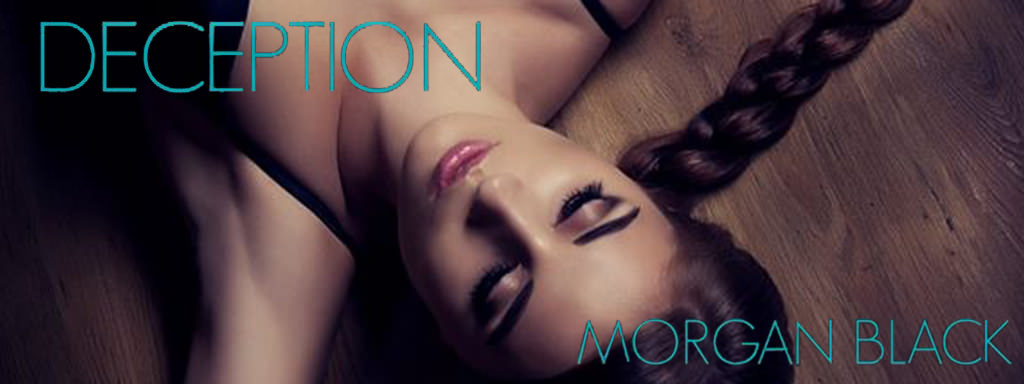 Release Day & Giveaway – Deception by Morgan Black