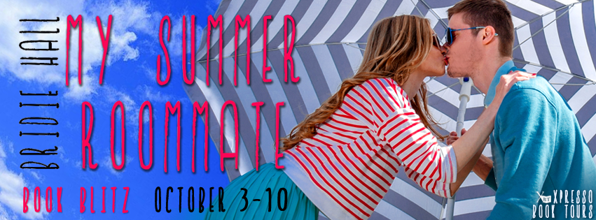 Guest Post-Blitz-Giveaway: My Summer Roommate by Bridie Hall