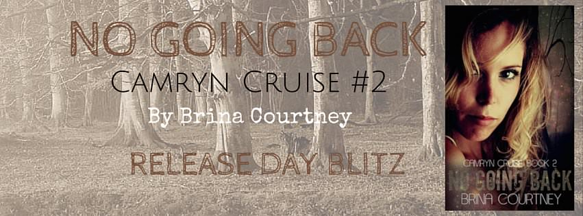 Release Day for No Going Back by Brina Courtney