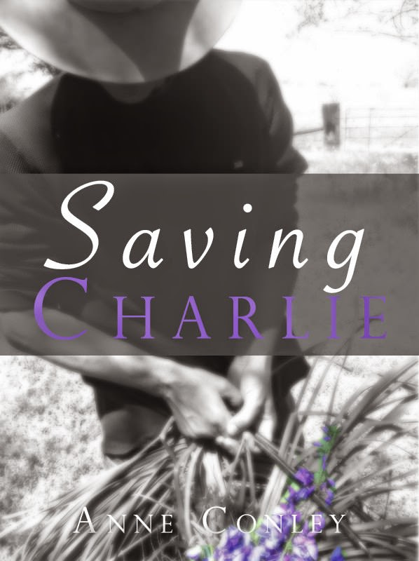 Pre-Order Saving Charlie by Anne Conley