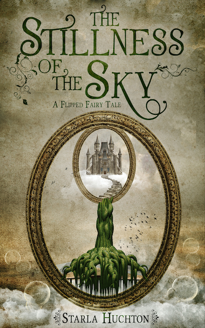 The Stillness of the Sky by Starla Huchton