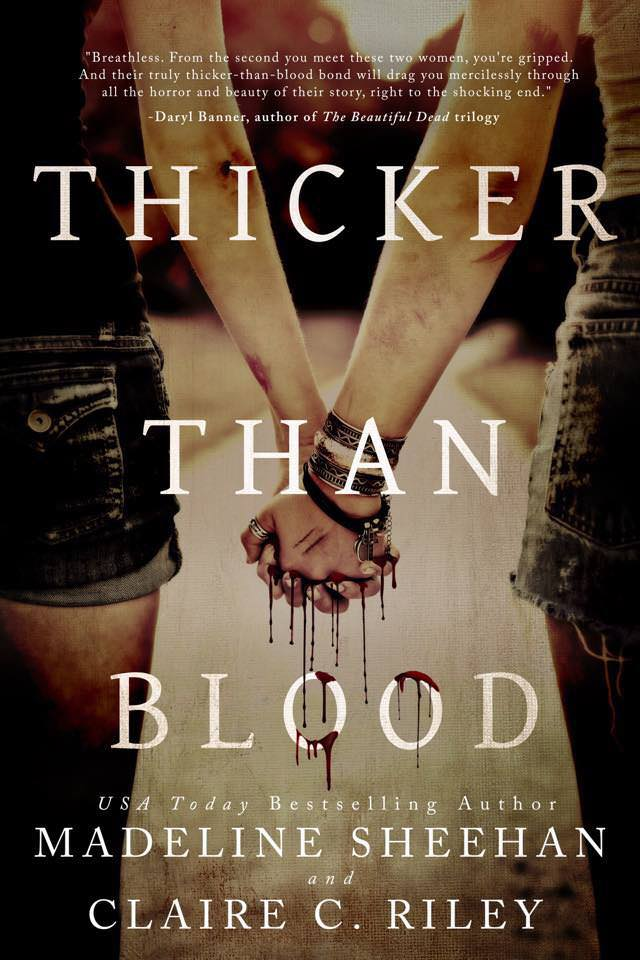 A Review of Thicker than Blood by  Madeline Sheehan & Claire C. Riley