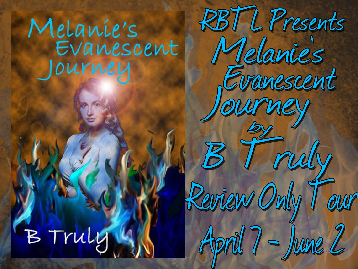 Melanie's Evanescent Journey