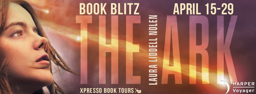 The Ark by Laura Liddell Nolen – Excerpt & Giveaway