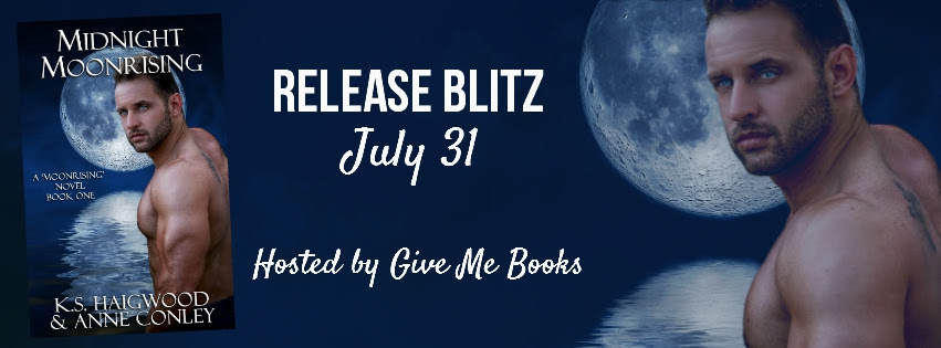 Midnight Moonrising by K.S. Haigwood & Anne Conley – Release Day