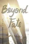 Paperback Release Day: Beyond Fate by Heather Lyons