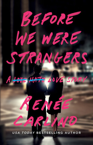 Release Day & Review – Before We Were Strangers by Renee Carlino