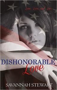 Dishonorable Love by Savannah Stewart