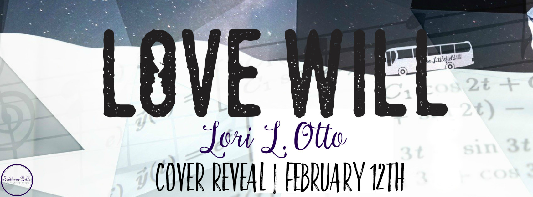 Lori L. Otto – Love Will – Cover Reveal – Excerpt
