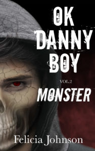 Ok Danny Boy Vol 2 Monster