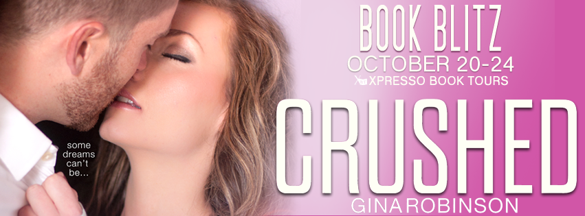 Blitz & Giveaway – Crushed by Gina Robinson