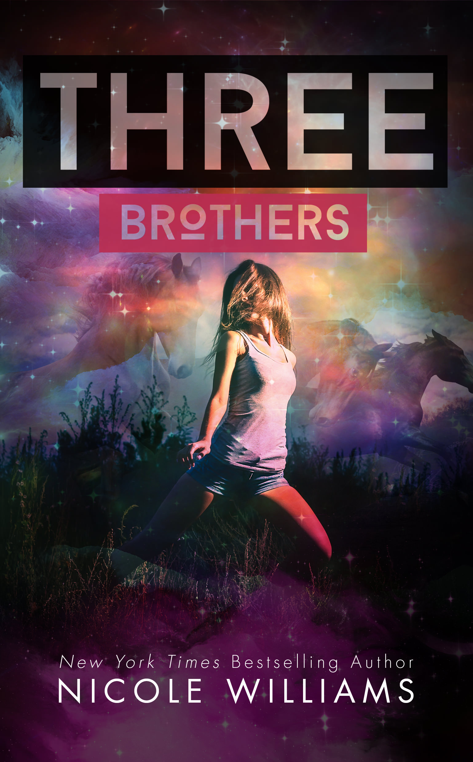 Three Brothers by Nicole Williams – Cover Reveal & Excerpt