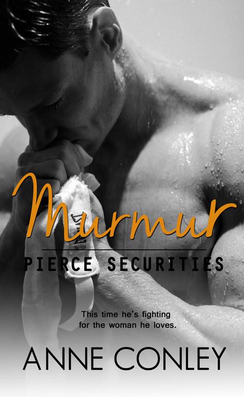 Murmur (Pierce Securities, #5) Cover Revealed!