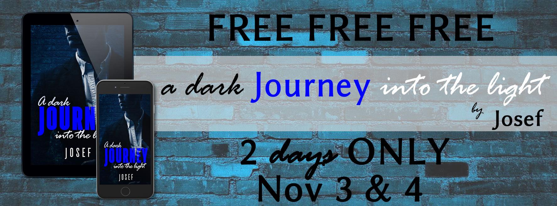 A Dark Journey into Light