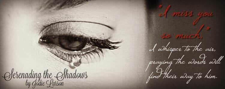 Serenading the Shadows by Jodie Larson Release Day!