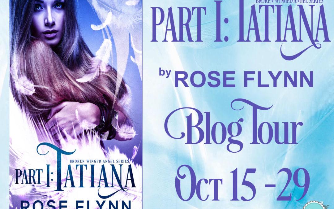 Part I: Tatiana