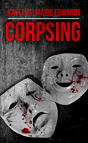 Corpsing by Kayleigh Edwards