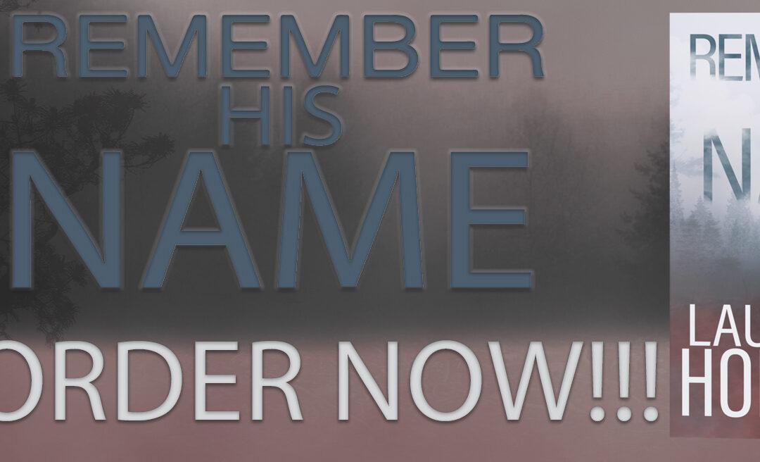Remember His Name